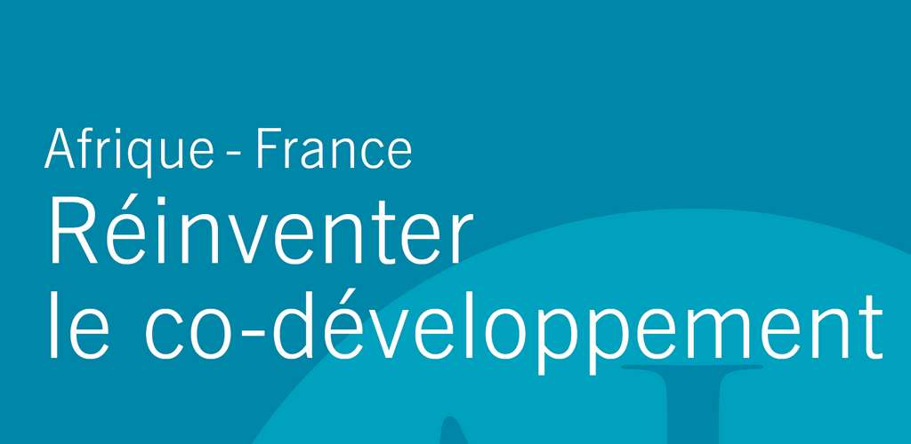 REINVENTER LE CO-DEVELOPPEMENT